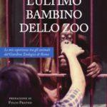 Animali, L'ultimo bambino dello zoo