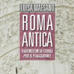 Camminando nei libri, Roma Antica, libro di Luisa Maesano
