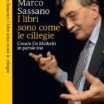 cesare de michelis, il libro di Marco Sassano