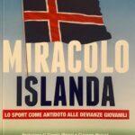 Miracolo Islanda, Il libro di Andrea Montemurro